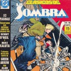 Cómics: CLÁSICOS DC 16. LA SOMBRA Y GREEN ARROW. MIKE KALUTA, ALAN MOORE, KLAUS JANSON, DENNY O´NEIL.. Lote 82669120