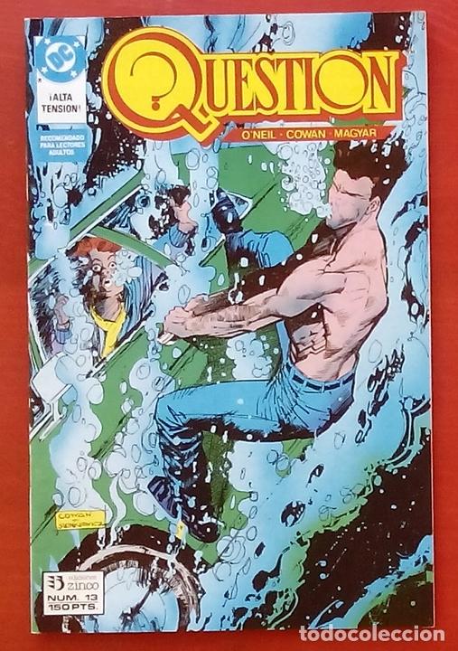 THE QUESTION 13 POR DENNY O'NEIL, DENYS COWAN - EDICIONES ZINCO (1988) (Tebeos y Comics - Zinco - Question)