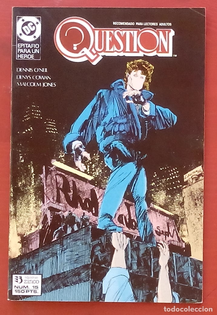 THE QUESTION 15 POR DENNY O'NEIL, DENYS COWAN - EDICIONES ZINCO (1988) (Tebeos y Comics - Zinco - Question)