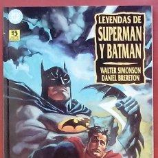 Cómics: LEYENDAS DE SUPERMAN Y BATMAN - LIBRO UNO POR WALTER SIMONSON, DANIEL BRERETON-ZINCO(1995). Lote 82978351