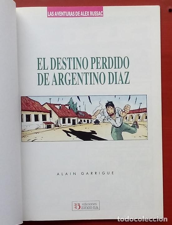 Cómics: LAS AVENTURAS DE ALEX RUSSAC - EL DESTINO PERDIDO DE ARGENTINO DÍAZ de ALAIN GARRIGUE - Foto 3 - 79815179