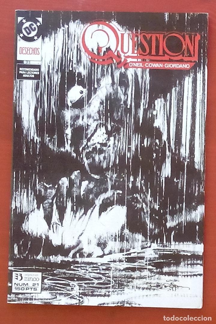THE QUESTION 21 POR DENNY O'NEIL, DENYS COWAN - EDICIONES ZINCO (1989) (Tebeos y Comics - Zinco - Question)