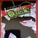 Cómics: CLÁSICOS DC: THE QUESTION Nº1 POR DENNY O'NEIL, DENYS COWAN - PLANETA DEAGOSTINI (2006). Lote 82893752