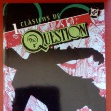 Cómics: CLÁSICOS DC: THE QUESTION Nº1 POR DENNY O'NEIL, DENYS COWAN - PLANETA DEAGOSTINI (2006). Lote 82893752