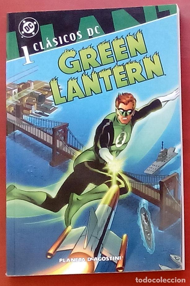 CLÁSICOS DC: GREEN LANTERN Nº1 POR JOHN BROOME, GIL KANE - PLANETA DEAGOSTINI (2007) (Tebeos y Comics - Zinco - Liga de la Justicia)