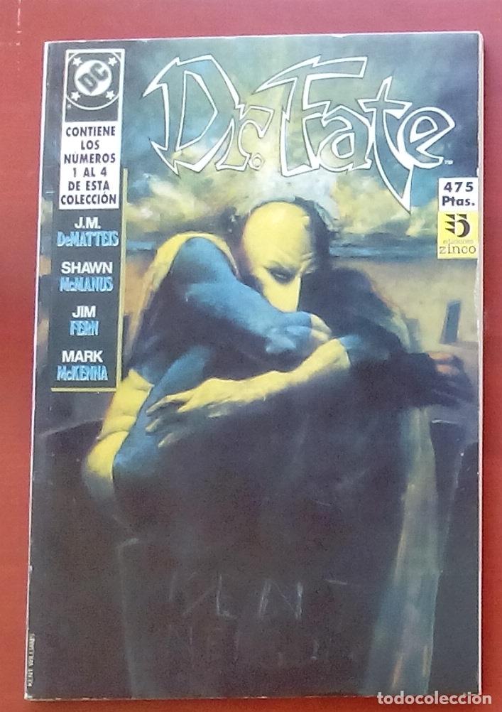 DR. FATE Nº1 A 4 POR J.M. DEMATTEIS, MCMANUS, FERN - ZINCO (1991) (RETAPADO CON 4 NÚMEROS) (Tebeos y Comics - Zinco - Retapados)