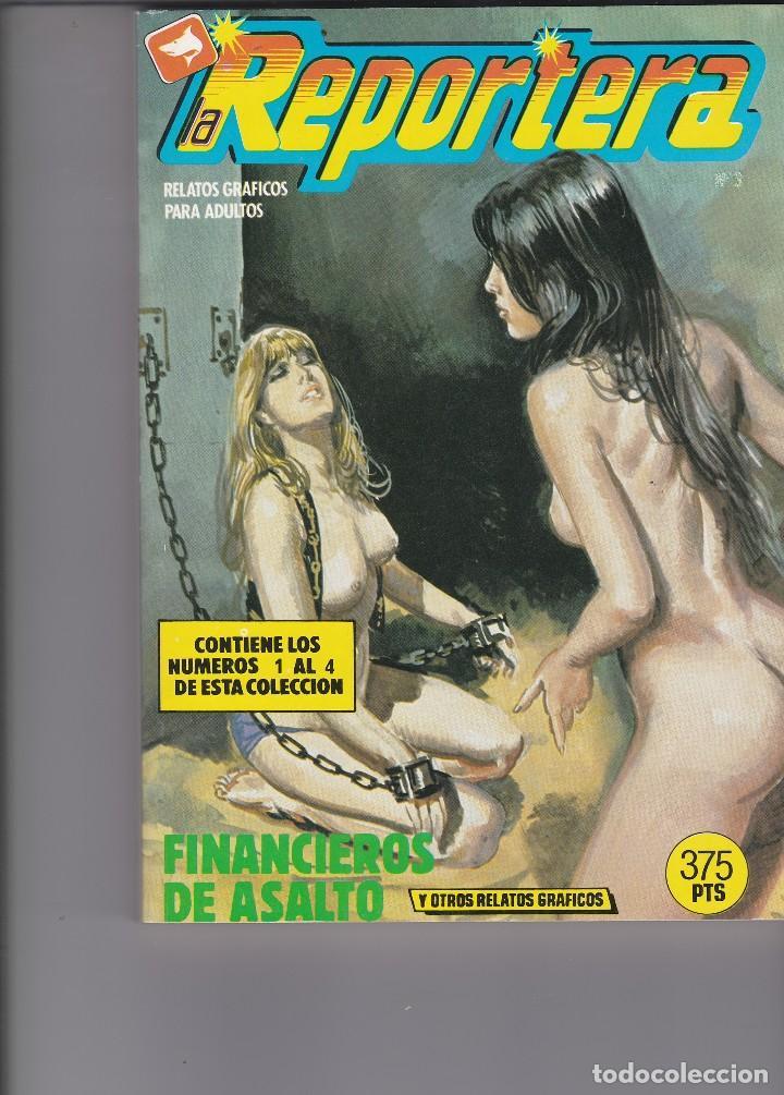 LA REPORTERA. CÓMICS ADULTOS. NÚMEROS , 1, 2, 3, 4. 1988 BUEN ESTADO (Tebeos y Comics - Zinco - Retapados)