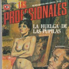 Cómics: LAS PROFESIONALES Nº 18 ZINCO 1987 66 PÁGINAS. CÓMICS ADULTOS. (BUEN ESTADO). Lote 84094224