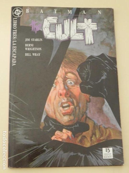 BATMAN CULT 3 LIBRO TRES LA ESCAPADA EDICIONES ZINCO DC AÑO 1989 STARLIN WRIGHTSON WRAY COMIC (Tebeos y Comics - Zinco - Batman)