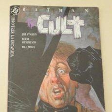 Cómics: BATMAN CULT 3 LIBRO TRES LA ESCAPADA EDICIONES ZINCO DC AÑO 1989 STARLIN WRIGHTSON WRAY COMIC. Lote 84707456
