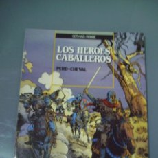 Cómics: LOS HEROES CABALLEROS. Lote 92067810