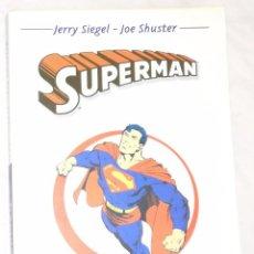 Cómics: CLASICOS DEL COMIC: SUPERMAN - JERRY SIEGEL, JOE SHUSTER (EI). Lote 95440387