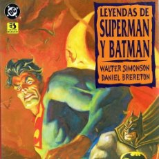 Cómics: LEYENDAS DE SUPERMAN Y BATMAN. Lote 98535059