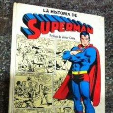 Cómics: LA HISTORIA DE SUPERMAN PRÓLOGO JAVIER COMA NOVARO 1979. Lote 98985415