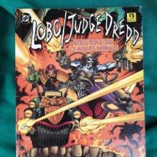 Cómics: LOBO / JUDGE DREDD: MOTORISTAS PSICOPATAS CONTRA LOS MUTANTES INFERNALES. EDICIONES ZINCO. Lote 101031339