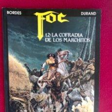 Cómics: FOC T2 LA COFRADÍA DE LOS MARCHITOS EDICIONES ZINCO 1991 BUEN ESTADO. Lote 102852579