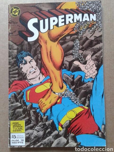 SUPERMAN N°18. POR JOHN BYRNE Y KARL KESEL. EDICIONES ZINCO. (Tebeos y Comics - Zinco - Superman)
