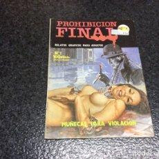 Comics: PROHIBICION FINAL Nº 1 ( TERROR ) RELATOS GRAFICOS PARA ADULTOS. Lote 252314465