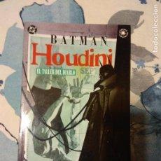 Cómics: BATMAN HOUDINI EL TALLER DEL DIABLO. Lote 106100127