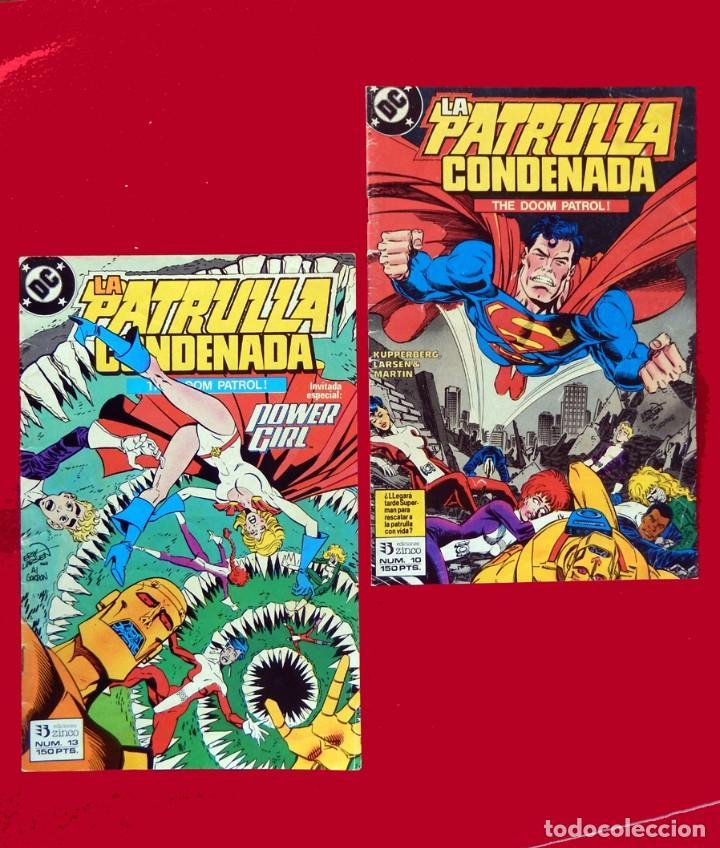 LA PATRULLA CONDENADA, DC, LOTE 2 COMIC; Nº 10 Y 13 - EDICIONES ZINCO. AÑO 1988, 150 PTS. ORIGINALES (Tebeos y Comics - Zinco - Patrulla Condenada)