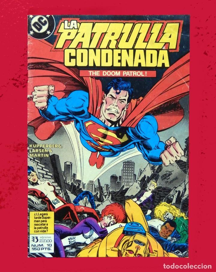 Cómics: LA PATRULLA CONDENADA, DC, LOTE 2 COMIC; Nº 10 Y 13 - EDICIONES ZINCO. AÑO 1988, 150 PTS. ORIGINALES - Foto 3 - 107937911