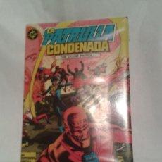 Cómics: LA PATRULLA CONDENADA Nº 1 (DOOM PATROL) Y CAPITAN ATON Nº 6. Lote 107975343