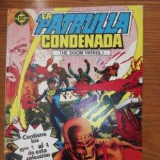 Cómics: LA PATRULLA CONDENANDA DEL 1 AL 4 TOMO 1. Lote 111192115