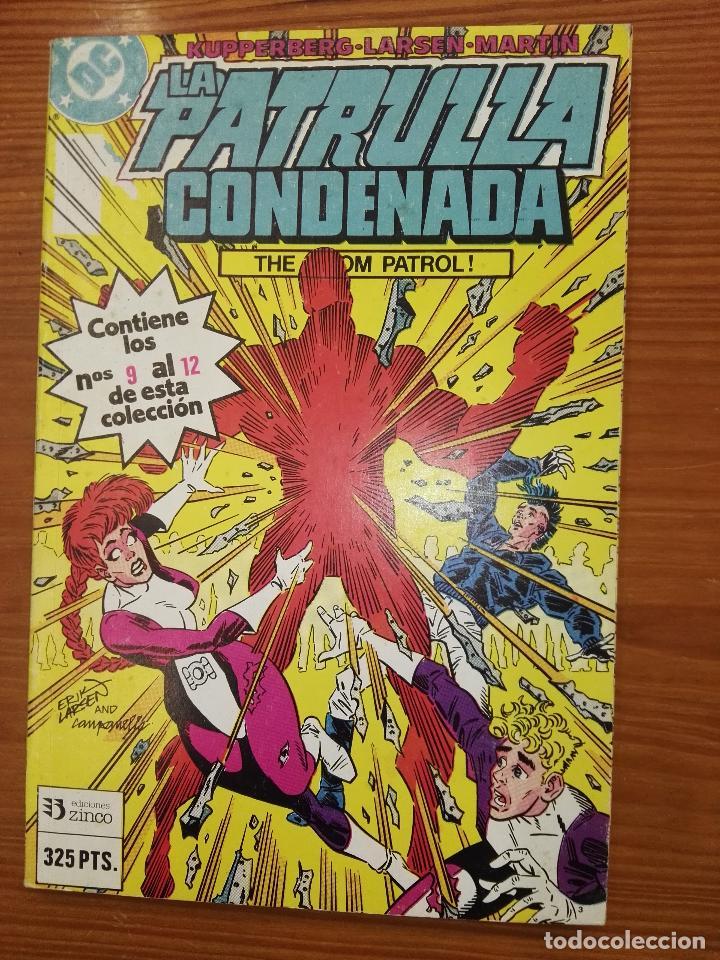 LA PATRULLA CONDENANDA DEL 9 AL 12 TOMO 3 (Tebeos y Comics - Zinco - Retapados)