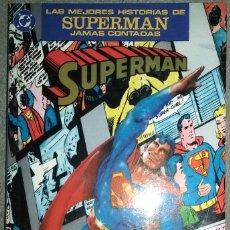 Cómics: LAS MEJORES HISTORIAS DE SUPERMÁN JAMÁS CONTADAS. Lote 112334287