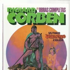 Cómics: RICHARD CORBEN, OBRAS COMPLETAS 12: ÚLTIMO UNDERGROUND COLOR,1992, ZINCO, IMPECABLE. Lote 221945861