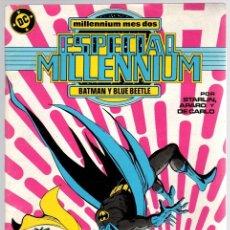 Cómics: ESPECIAL MILLENNIUM. BATMAN Y BLUE BEETLE. Nº 2 AÑO 1988. Lote 114254179