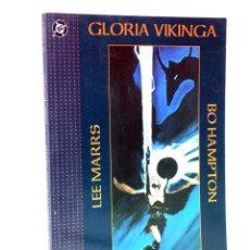 Cómics: GLORIA VIKINGA EL PRÍNCIPE VIKINGO (LEE MARRS / BO HAMPTON) ZINCO, 1993. INTRO WILL EISNER. OFRT. Lote 195444451