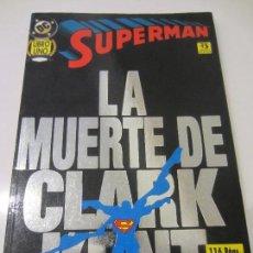 Cómics: LA MUERTE DE CLARK KENT- LIBRO UNO-EDICIONES ZINCO, 1996. Lote 118919135