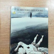 Cómics: EL MISTERIO RELIGIOSO. Lote 118931367