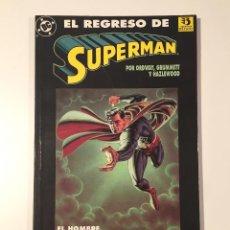 Cómics: EL REGRESO DE SUPERMAN. Lote 155900253