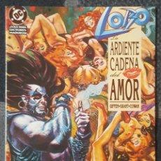Cómics: LOBO: LA ARDIENTE CADENA DEL AMOR (1992) -NÚMERO ÚNICO-. Lote 121256087
