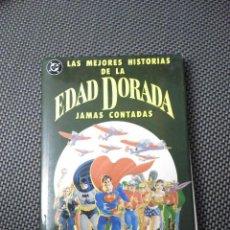 Cómics: LAS MEJORES HISTORIAS DE LA EDAD DORADA JAMAS CONTADAS. Lote 121480659