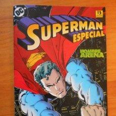 Cómics: SUPERMAN ESPECIAL - HOMBRE ARENA - DC - ZINCO (BG). Lote 122005603