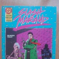 Cómics: SLASH MARAUD.OBRA COMPLETA DE 6 EPISODIOS (1988).ESTA IMPECABLE (VER FOTOS)COMIC DE CULTO. Lote 122874523