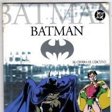 Cómics: BATMAN. Nº 3. SE CIERRA EL CIRCULO. PLANETA.. Lote 123557367