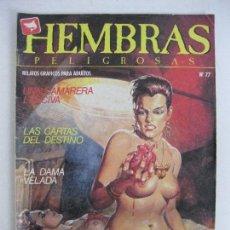 Cómics: HEMBRAS PELIGROSAS NÚM 77. Lote 125924179