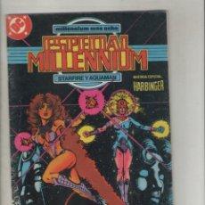 Cómics: ESPECIAL MILLENNIUN-AÑO 1988-DC-ZINCO-COLOR-FORMATO GRAPA-Nº 9-STARFIRE Y AQUAMAN. Lote 224202906