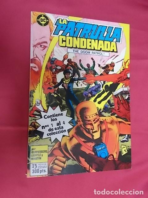 LA PATRULLA CONDENADA. DOOM PATROL. TOMO 1. RETAPADO DEL Nº 1 AL 4 EDICIONES ZINCO (Tebeos y Comics - Zinco - Retapados)