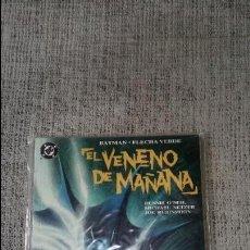 Cómics: BATMAN FLECHA VERDE -EL VENENO DEL MAÑANA- EDICIONES ZINCO. Lote 127508255