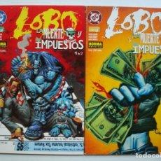 Cómics: LOBO - LA MUERTE Y LOS IMPUESTOS (COLECCIÓN REGULAR NORMA Nº 2 Y 3) DC. Lote 128241639
