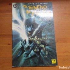Cómics: BATMAN - FLECHA VERDE. EL VENENO DE MAÑANA. DENNIS O'NEIL. EDICIONES ZINCO. Lote 128305931
