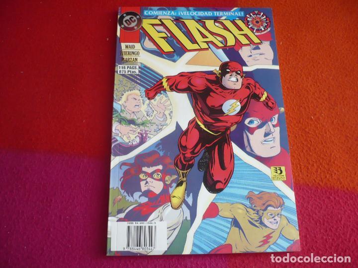 FLASH VELOCIDAD TERMINAL ( MARK WAID WIERINGO ) ¡MUY BUEN ESTADO! ZINCO DC 3 (Tebeos y Comics - Zinco - Prestiges y Tomos)