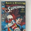 Cómics: SUPERMAN-ESPECIAL 52 PG.-DC-ZINCO-AÑO 1993-COLOR-FORMATO GRAPA-Nº 15-CONFLICTO FINAL. Lote 160838689