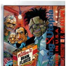Cómics: MARKETING & UTOPÍA -MADE IN U.S.A.- F. DE FELIPE. ZINCO,1993.. Lote 130938396