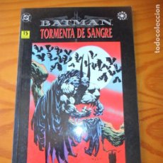 Cómics: BATMAN, TORMENTA DE SANGRE - TOMO OTROS MUNDOS - MOECH/ JONES- ZINCO . Lote 131815926